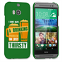 Caseflex HTC One M8 'Really Thirsty' Quote Hard Case – Green