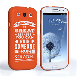 Caseflex Fatherhood Funny Quote Samsung Galaxy S3 Case – Orange
