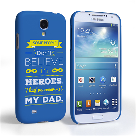 Caseflex Dad Heroes Quote Samsung Galaxy S4 Case - Blue
